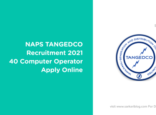 NAPS TANGEDCO Recruitment 2021, 40 Computer Operator, Apply Online