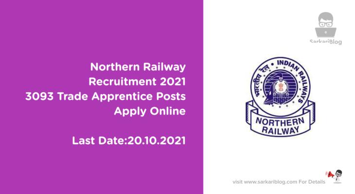Northern Railway Recruitment 2021, 3093 Trade Apprentice Posts, Apply Online