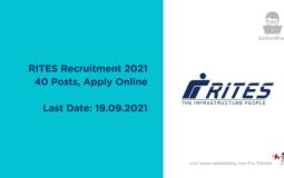 RITES Recruitment 2021, 40 Posts, Apply Online