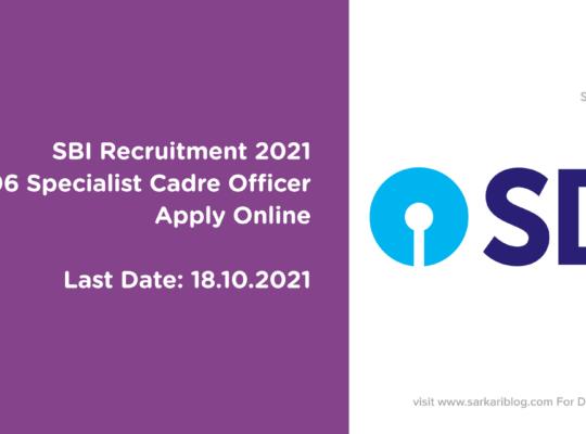 SBI Recruitment 2021, 606 Specialist Cadre Officer Posts, Apply Online