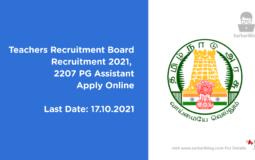 Teachers Recruitment Board Recruitment 2021, 2207 PG Assistant, Apply Online
