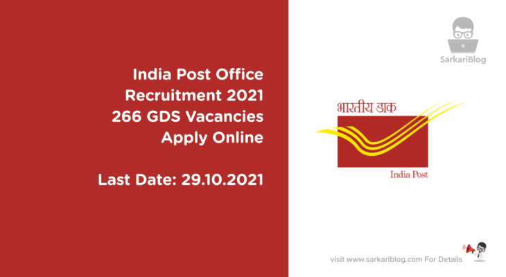 India Post Office Recruitment 2021, 266 GDS Vacancies, Apply Online