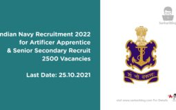 Indian Navy Recruitment 2022 for Artificer Apprentice and Senior Secondary Recruit | 2500 Vacancies | Apply Online