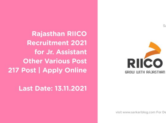 Rajasthan RIICO Recruitment 2021 for Jr. Assistant Other Various Post   217 Post   Apply Online