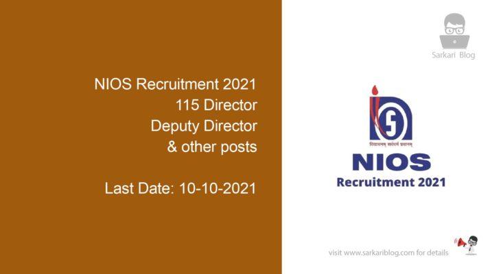 NIOS Recruitment 2021, 115 Director, Deputy Director & other posts