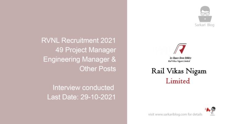 RVNL Recruitment 2021, 49 Project Manager, Engineering Manager & Other Posts