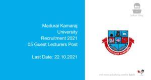 Madurai Kamaraj University Recruitment 2021, 05 Guest Lecturers Post