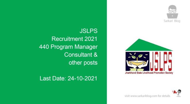 JSLPS Recruitment 2021, 440 Program Manager, Consultant & other posts