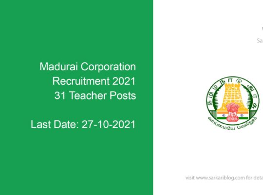 Madurai Corporation Recruitment 2021, 31 Teacher Posts
