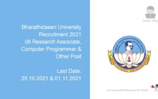 Bharathidasan University Recruitment 2021, 08 Research Associate, Computer Programmer & Other Post