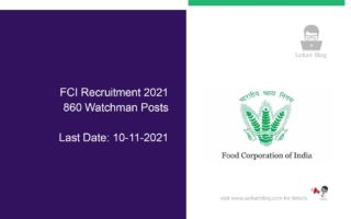 FCI Recruitment 2021 – 860 Watchman Posts