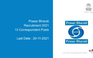 Prasar Bharati Recruitment 2021, 13 Correspondent Posts