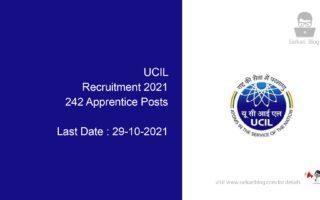 UCIL Recruitment 2021, 242 Apprentice Posts