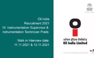 Oil India Recruitment 2021, 15 Instrumentation Supervisor & Instrumentation Technician Posts